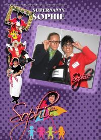 Supernanny en gastvrouw Sophie verzorgt  veelzijdig entertainment.